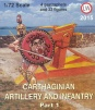 2015 Carthaginian Artillery and Infantry (Part 1)